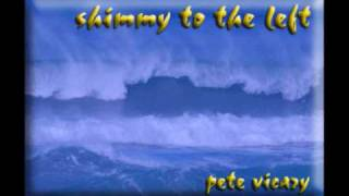 pete vicary - shimmy to the left