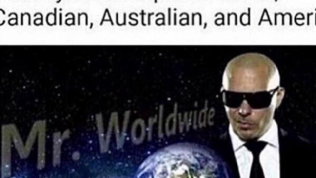 Mr Worldwide Meme