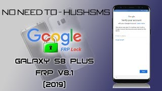 2019 FRP SAMSUNG GALAXY S8 PLUS BYPASS GOOGLE ACCOUNT FINAL SECURITY PATSH LEVELS
