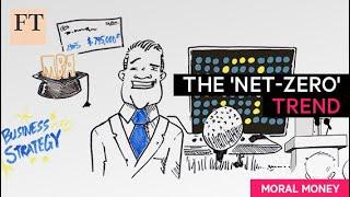 The 'Net-Zero' trend  | Moral Money