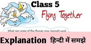 Flying together   class  5   marigold book