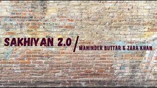 Sakhiyan 2.0 (Lyrics)   Maninder Buttar   Zara Khan  Tanishk Bagchi   Bell Bottom