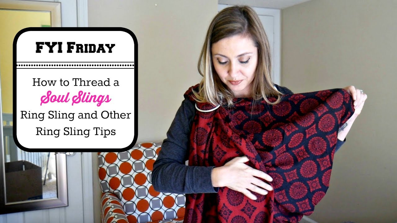 7c45598ea17 FYI Friday  How to Thread a Soul Slings Ring Sling and Other Ring Sling Tips