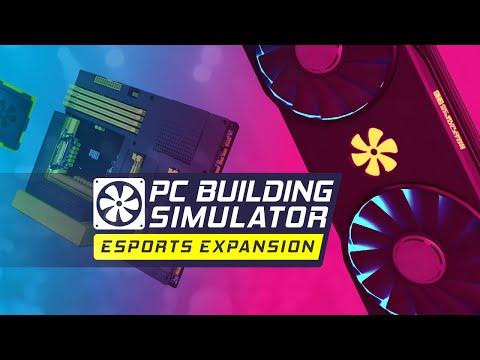PC Building Simulator | Esports Expansion Trailer