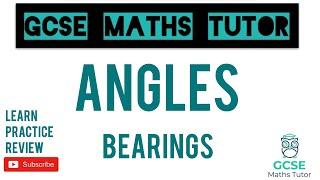 Bearings | Higher & Foundation | Grade 4-5 Maths Revision | GCSE Maths Tutor