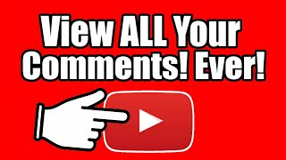 How to view AĻL COMMENTS you made on Youtube EVER on Mobile APP + PC (Youtube Tutorial)