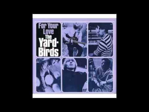 Yardbirds - For Your Love (Full Album)