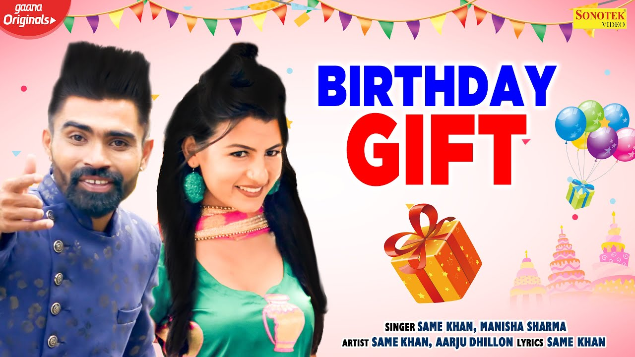 Birthday Gift | Aarju Dhillon | Sam Khan | Manisha Sharma | New Haryanvi Songs Haryanavi 2020