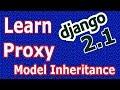 Django 2 Proxy Model Inheritance #32