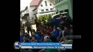 Download Video Mahasiswa Medan Melakukan Demo Minta Perlindungan Ke TNI Dari Kejaran Polisi MP3 3GP MP4