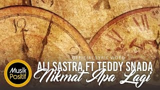 Download lagu Ali Sastra feat Teddy Snada - Nikmat Apa Lagi