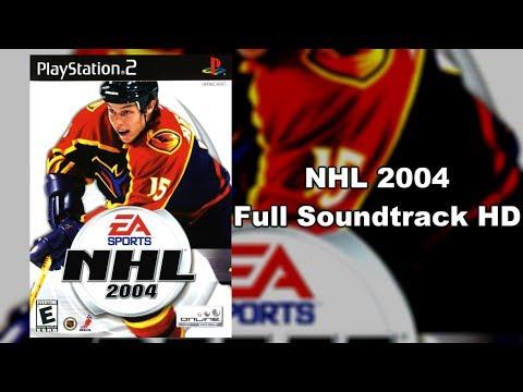 NHL 2004 - Full Soundtrack HD