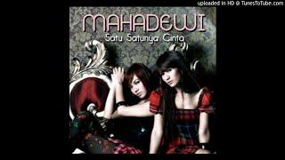Mahadewi - Satu Satunya Cinta - Composer : Ahmad Dhani 2011 (CDQ)