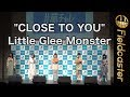 Little Glee Monster / CLOSE TO YOU