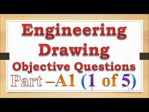 Engineering Drawing Objective Questions for Exam A1 (1 of 5)