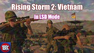 Playing Rising Storm 2: Vietnam on LSD (Giveaway)