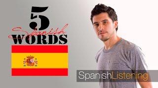 5 common Spanish words