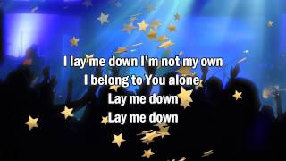 Lay Me Down - Rush of Fools (Best Worship Song with Lyrics) 2014 New Album