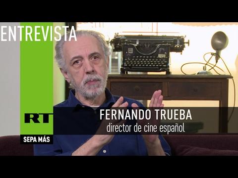 """""""En España llevan años haciendo campaña contra el cine nacional"""" - Fernando Trueba, director de cine"""