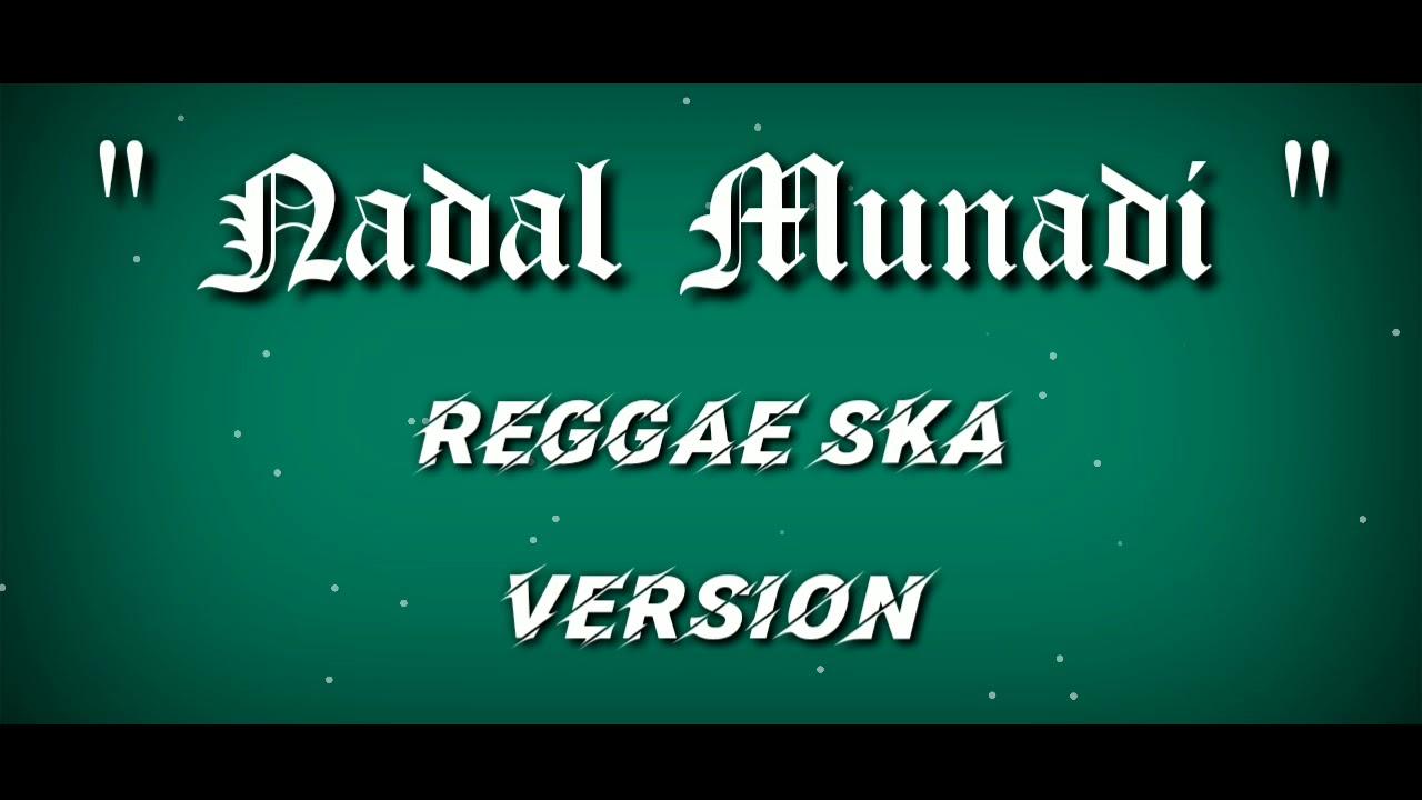 Nadal Munadi Reggae Ska By Azka Cover Youtube