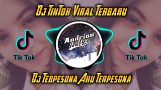 DJ TERPESONA AKU TERPESONA🎶 || Dj TikTok Viral Terbaru