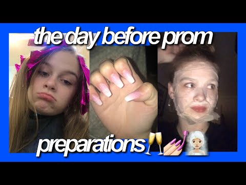 THE DAY BEFORE PROM: PREPARING FOR PROM 😍