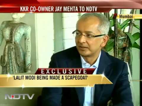 KKR's Jay Mehta: I support Lalit