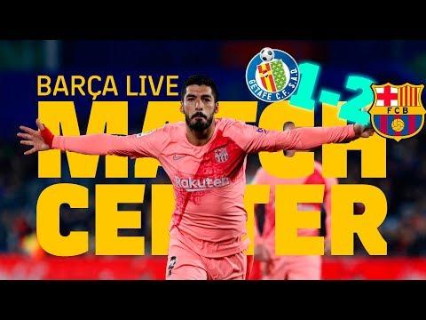 #GetafeBarça (1-2) | BARÇA LIVE | Warm Up & Match Center