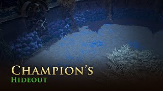 Path of Exile: Champion's Hideout