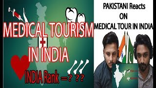 Pakistani Reaction On Medical tourism India in numbers - AA Reactions