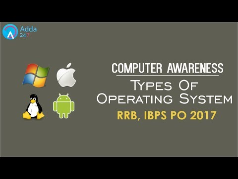 Types Of Operating System (Computer) for IBPS Exams 2017