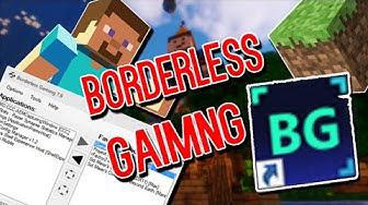 Jedes Spiel im Rahmenlosen-Fenster-Modus spielen (Borderless Gaming) [Tutorial]