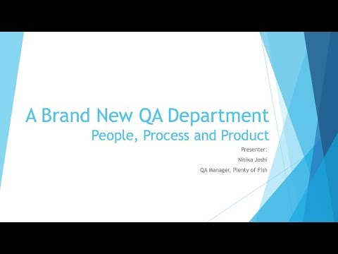 VanQ: How to start a brand new QA Department: People, Process and Product!
