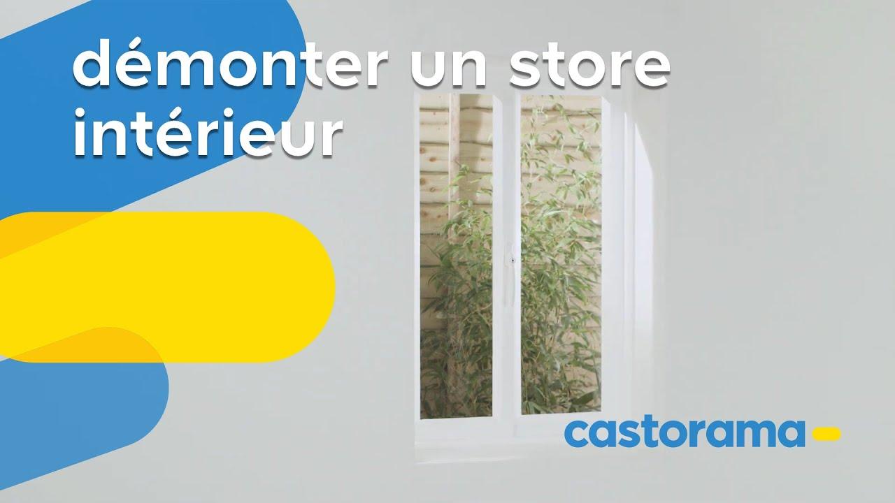 Comment Démonter Un Store Intérieur Castorama