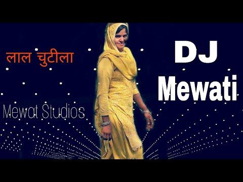 मेवाती DJ song 2018 | लाल चुटीला | Mewat Studios