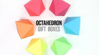 How to Make Octahedron Gift Boxes