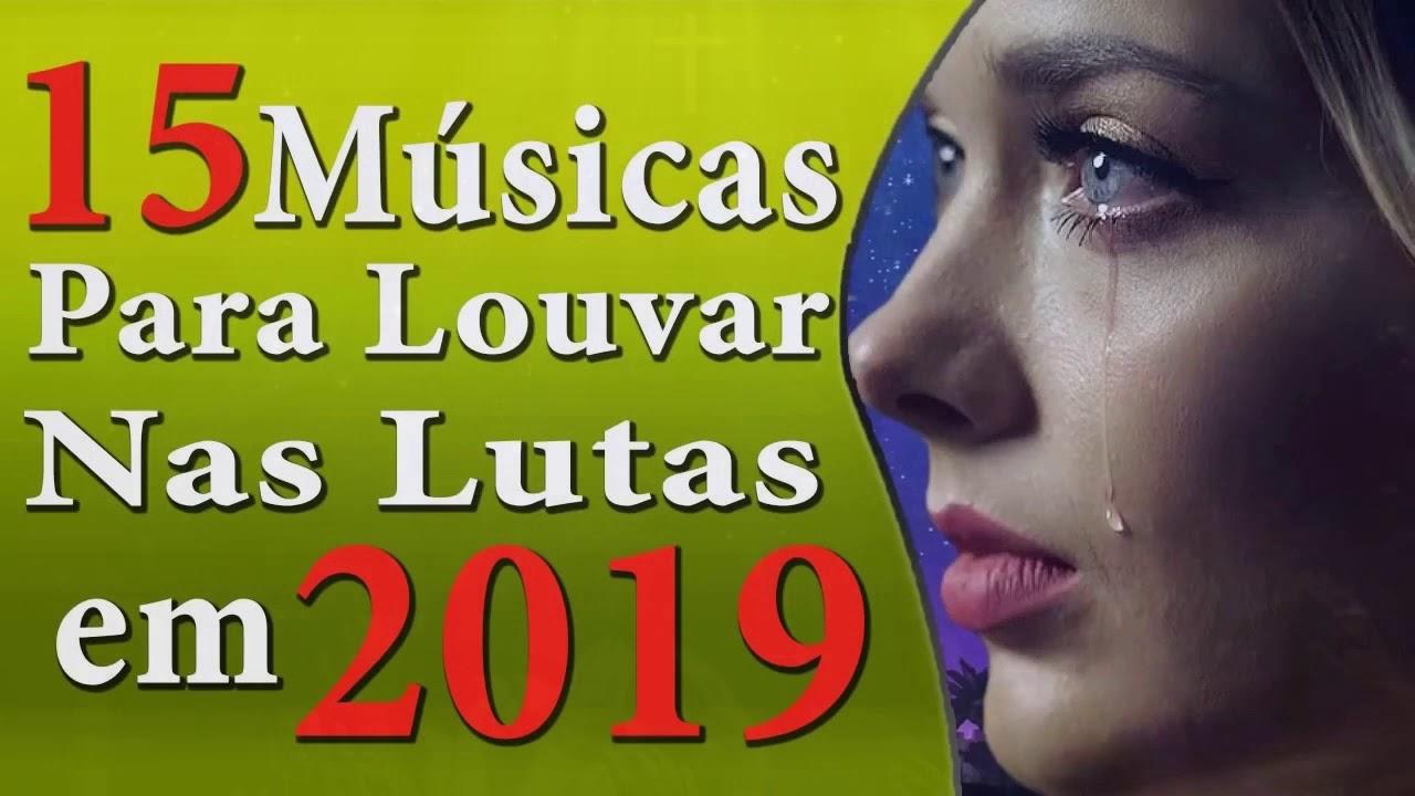 Músicas Gospel Mais Tocadas Para Louvar Nas Lutas em 2019 - Música Gospel Top