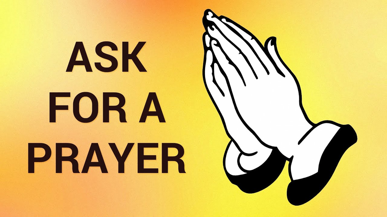 How To Ask For A Prayer Request Online