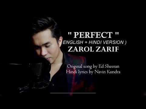 PERFECT ED SHEERAN ( HINDI + ENGLISH ) - ZAROL ZARIF