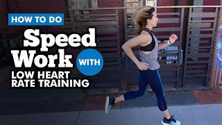 Low Heart Rate Training Speed Work | RunToTheFinish