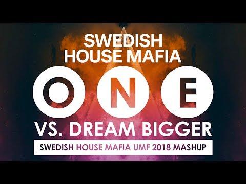 Swedish House Mafia  One vs Dream Bigger Swedish House Mafia UMF 2018 Closing Mashup