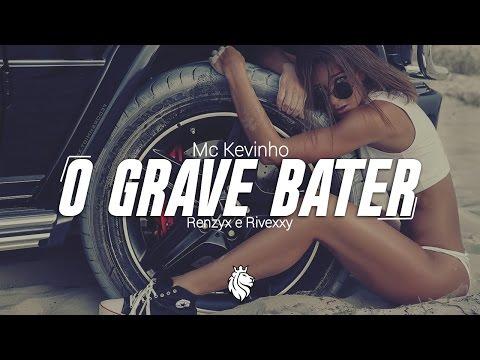 Mc Kevinho - O Grave Bater (Renzyx & Rivexxy Remix)