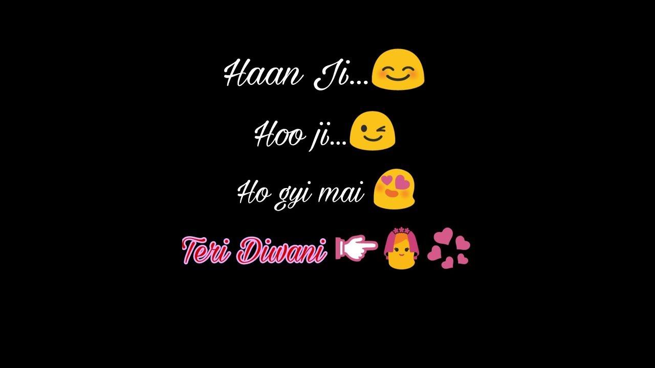 Teri diwani emoji video hindi status sad romantic