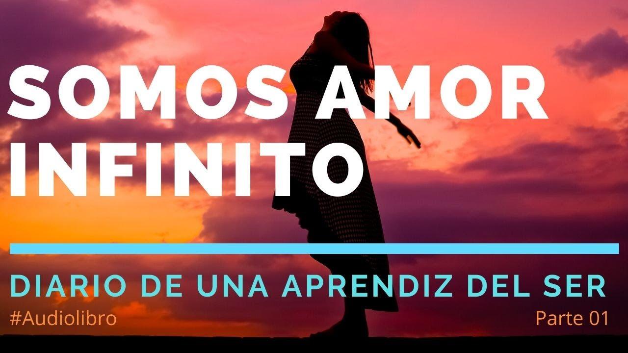 (PARTE 1) ¡SUPERACIÓN PERSONAL con AMOR!?Audiolibro DIARIO DE UNA APRENDIZ DEL SER de Hermi Orihuela