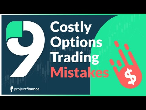 Top 9 Options Trading Mistakes New Traders Make