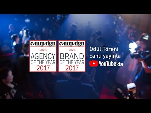 Campaign Türkiye - Agency & Brand of the Year 2017