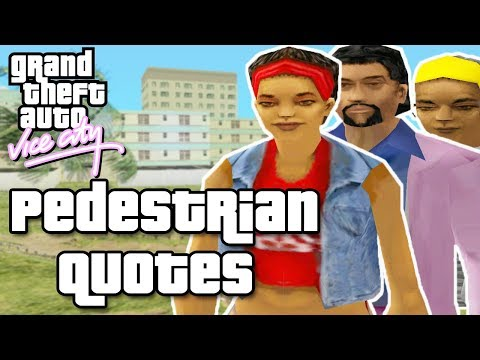 GTA Vice City Pedestrian Quotes : Black Street Girl, Black Rich Guy, Black Street Old Woman