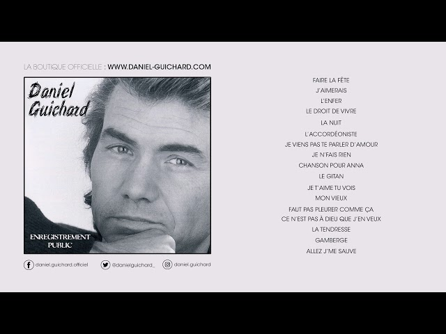 Daniel Guichard - Faut Pas Pleurer Comme Ça (Live 1996)
