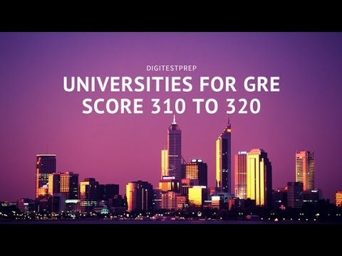 Universities For Gre Score To