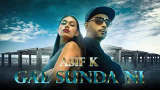 Asif K Gal Sunda Ni official video